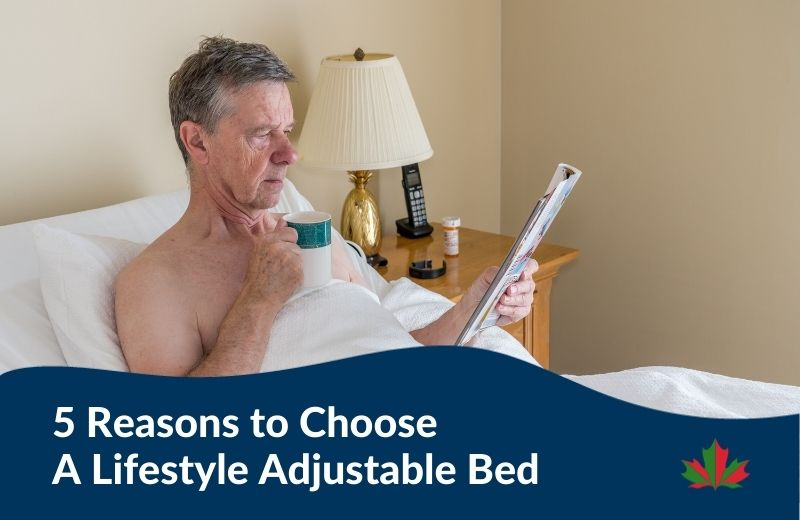 5 Reasons to Choose A Lifestyle Adjustable Bed